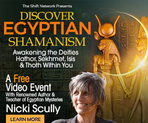 Discover Egyptian Shamanism: Awakening the Deities Hathor, Sekhmet, Isis & Thoth Within You