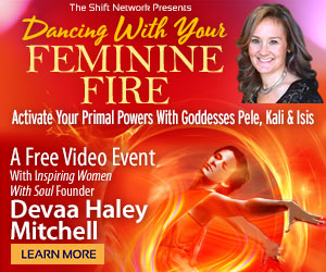 Dancing With Your Feminine Fire: Activate Your Primal Powers With Goddesses Pele, Kali & Isis