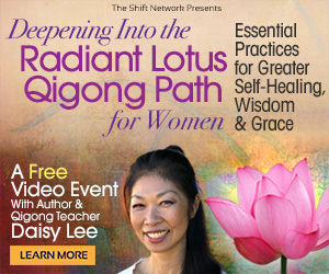 Deepening Into the Radiant Lotus Qigong Path for Women: Essential Practices for Greater Self-Healing, Wisdom & Grace