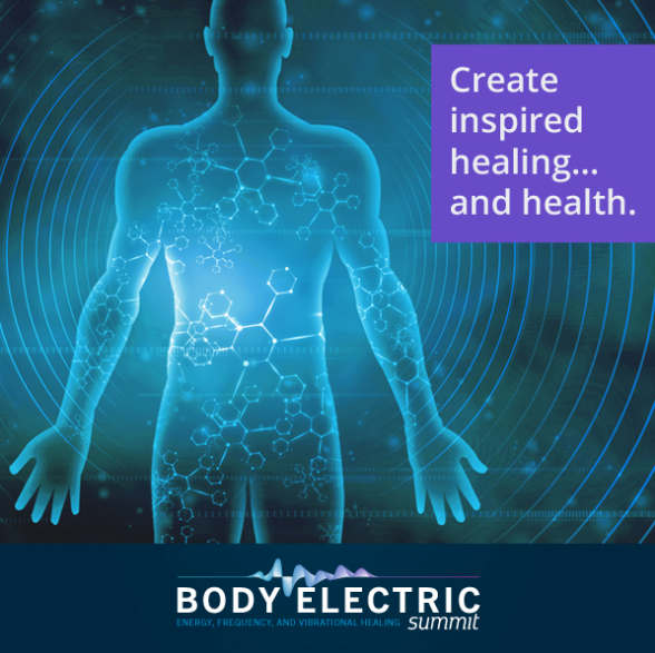 Download Free Biofield Energy Hygiene eBook & Join Body Electric Summit