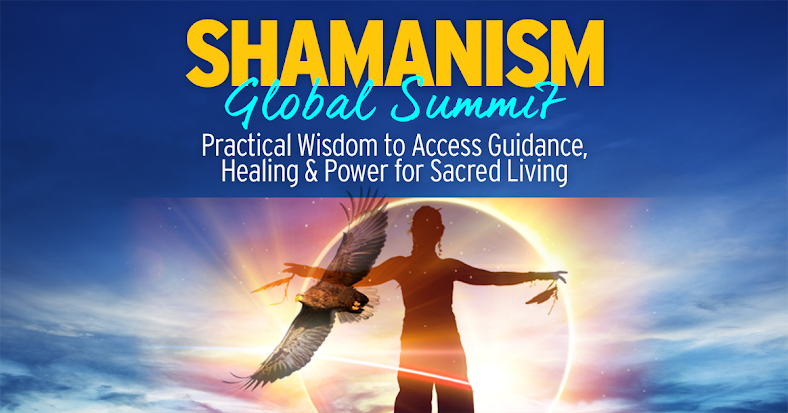 Free Online Event The Shamanism Global Summit July 10-12