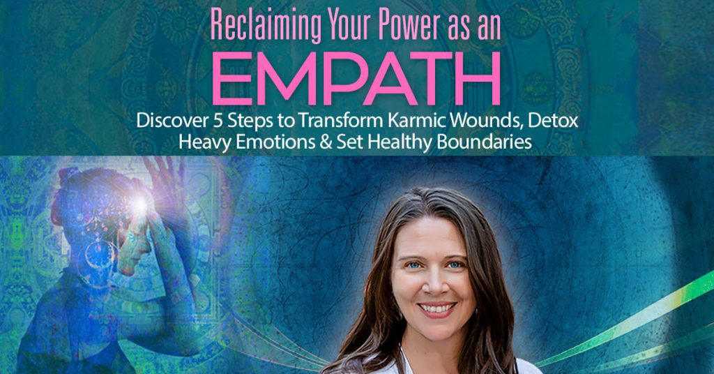 Save your space here for Reclaiming Your Power as an Empath: Discover 5 Steps to Transform Karmic Wounds, Detox Heavy Emotions & Set Healthy Boundaries