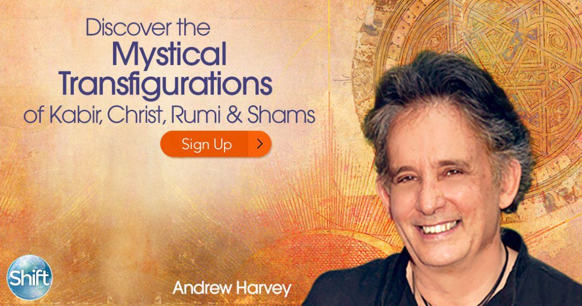 Discover the Mystical Transfigurations of Kabir, Christ, Rumi & Shams
