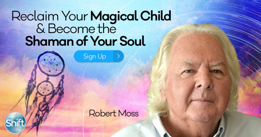 Reclaim Your Magical Child & Become the Shaman of Your Soul