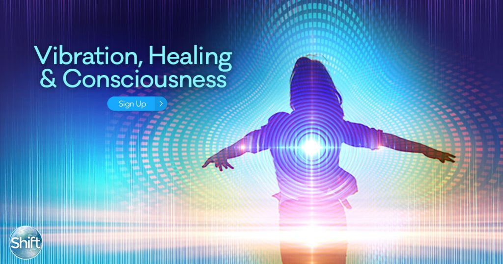 Vibration, Healing & Consciousness: How Frequencies, Sounds, Music & Intention Transform Your Body, Emotions & Brainwaves