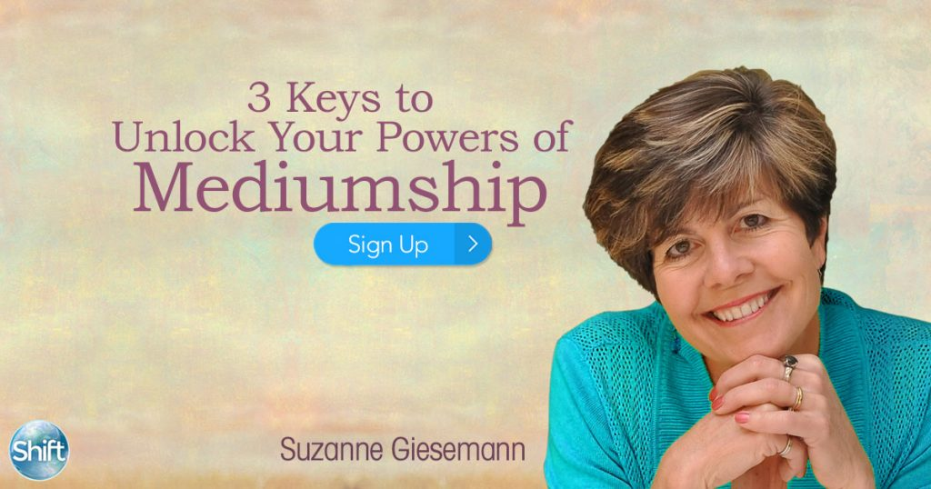 3 Keys to Unlock Your Powers of Mediumship with Suzanne Giesemann