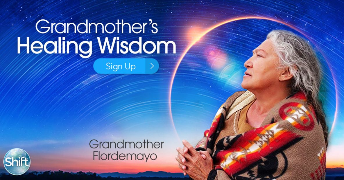 Grandmother's Healing Wisdom with Grandmother Flordemayo