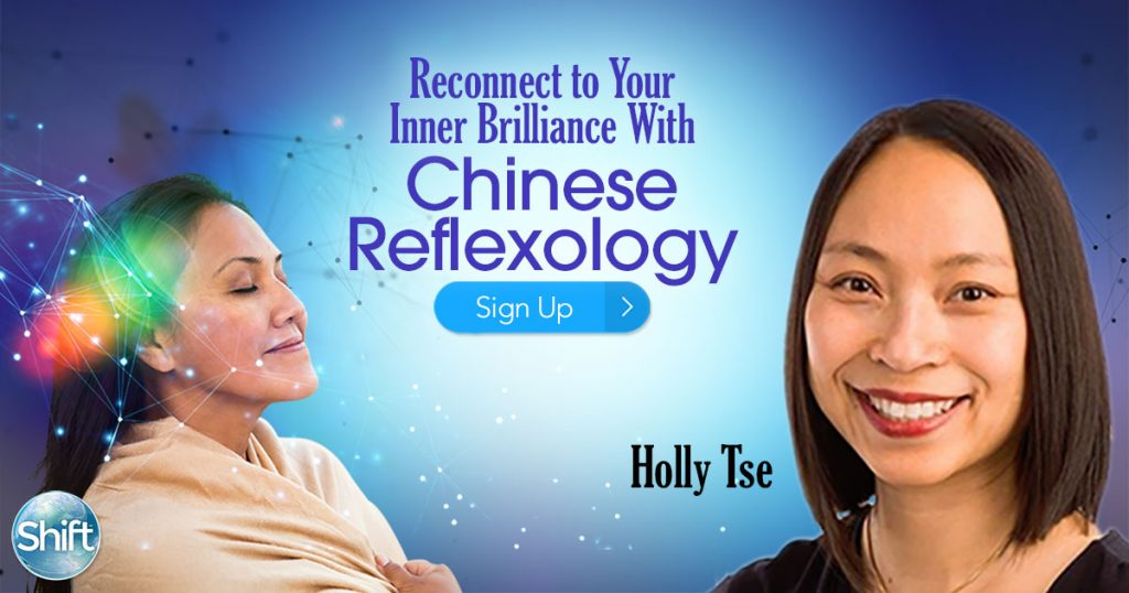 Reconnect to Your Inner Brilliance with Chinese Reflexology Clear Blocked Energy & Return to Self-Love