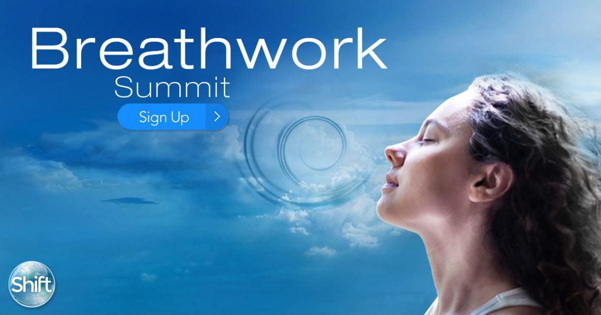 Breathwork Summit - Healing Power of Your Breath to Transform Your Mind, Body & Spirit