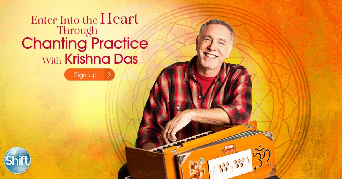 Chanting Practice with Krishna Das A Kirtan Musical Experience to Find Loving Presence & Peace of Mind