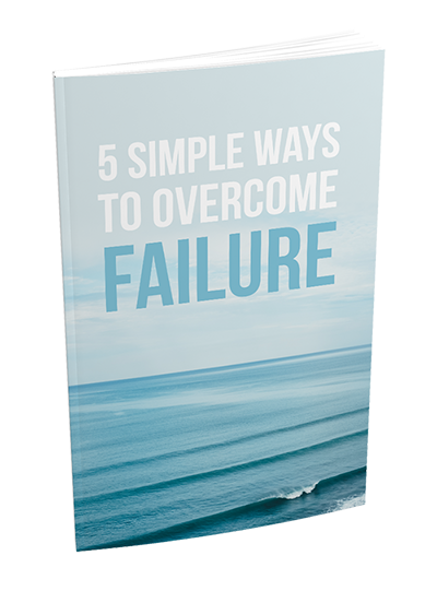 5 simple ways to overcome failure free report