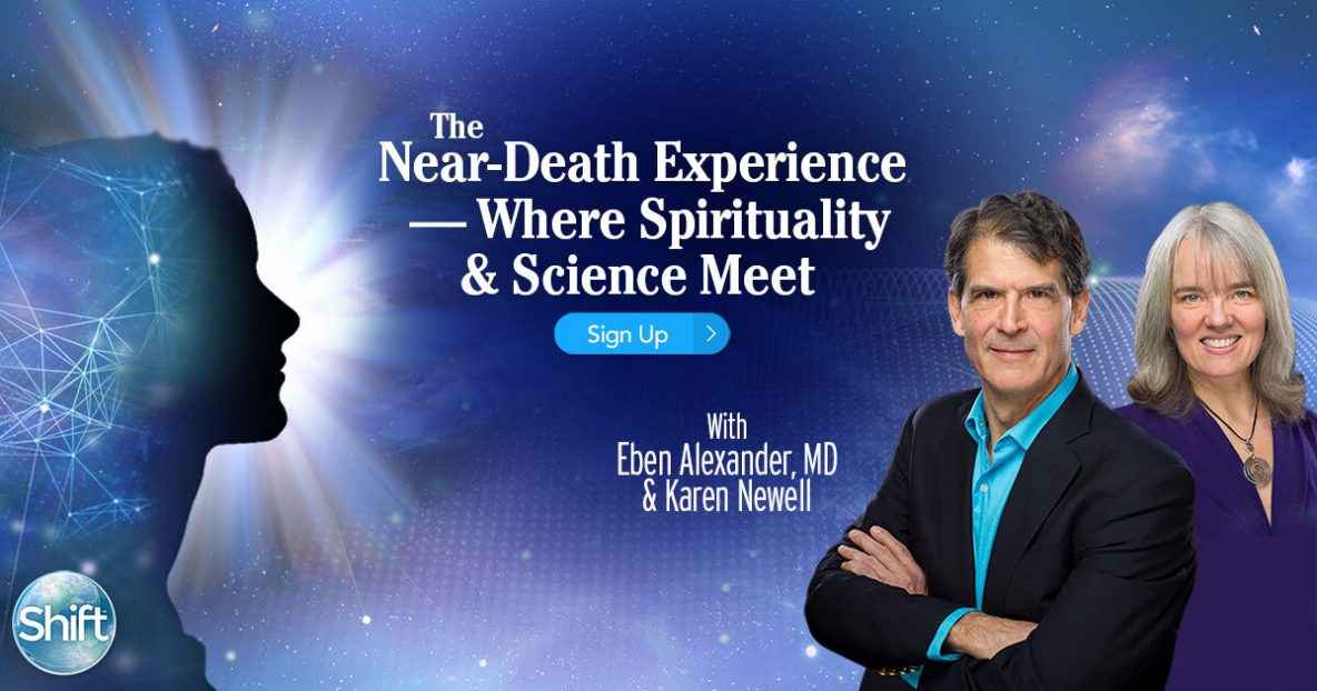 Discover the power of a near-death experience — where spirituality and science meet