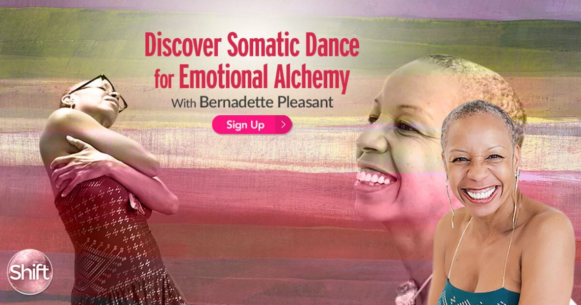 Somatic Dance for Emotional Alchemy Simple Somatic Movement to Express Your Feelings for a Passionate, Authentic & Healthy Life