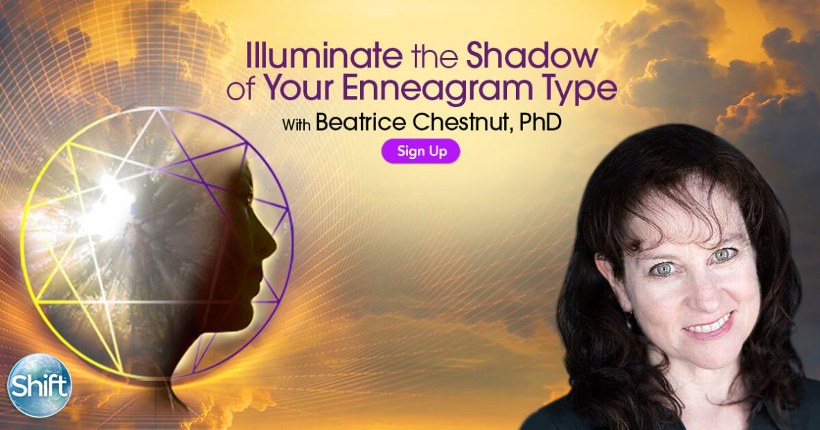 In Illuminate the Shadow of Your Enneagram Type: Access Greater Self-Understanding, Resilience & Compassion to Better Navigate Your Life, you'll explore the shadow sides of the Enneagram types for greater self-awareness, inner peace, and compassion — for yourself and others during these difficult times.