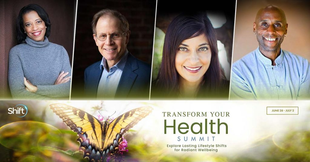 Transform Your Health Summit June 28 – July 2, 2021