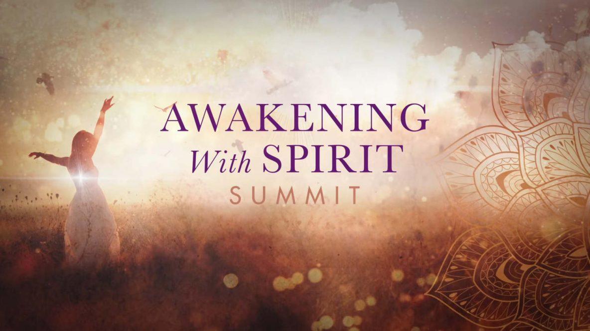 Awakening With Spirit Summit – free online Aug 31 – Sept 2