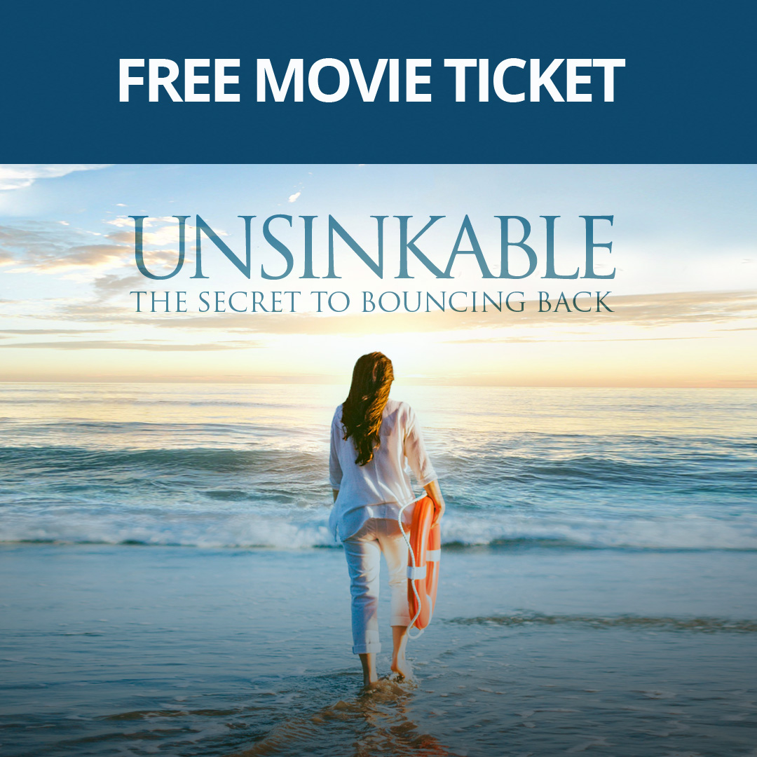 """Join Free Here to Watch """"UNSINKABLE: SECRET TO BOUNCING BACK"""" by Sonia Ricotti MOVIE PREMIERE FREE VIP TICKET"""
