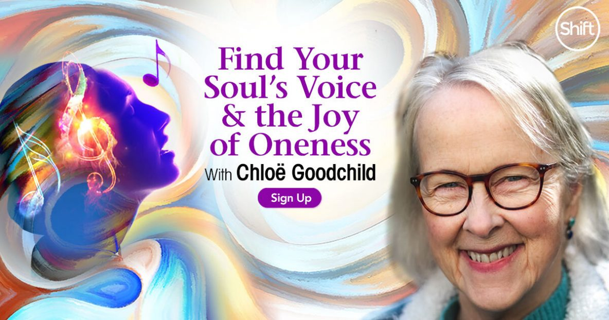 Find Your Soul's Voice & the Joy of Oneness: Explore Your Voice's Vibrational Energy to Transform Difficult Emotions & Reveal Your Eternal Identity