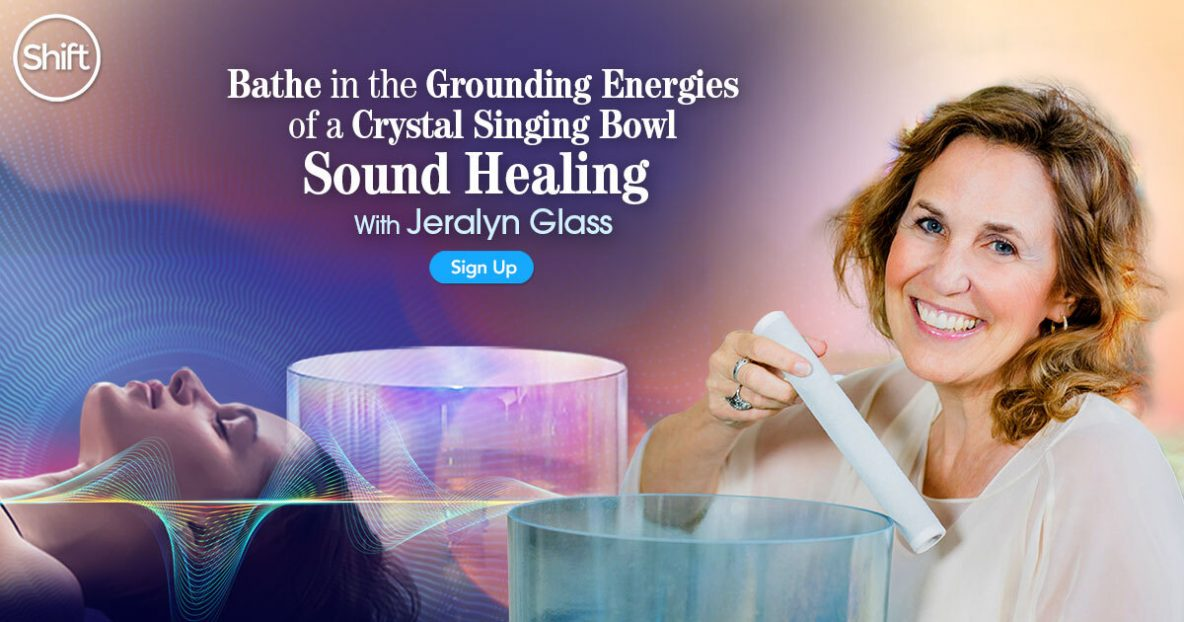 Bathe in the Grounding Energies of a Crystal Singing Bowl Sound Healing with Jeralyn Glass