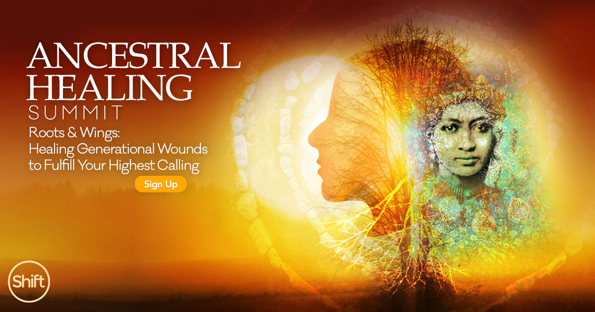 Experience the Life-Changing Benefits of Ancestral Healing - February 22-26 SummitExperience the Life-Changing Benefits of Ancestral Healing - February 22-26 Summit