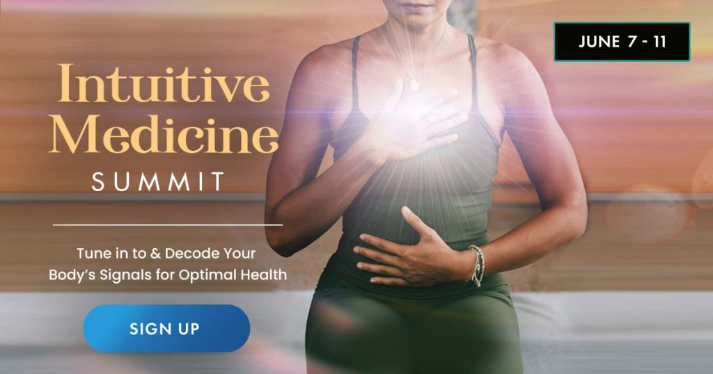 Intuitive Medicine Healing Practices and Techniques Global Summit 2021